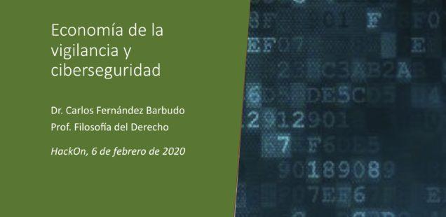 Economía de la vigilancia y ciberseguridad